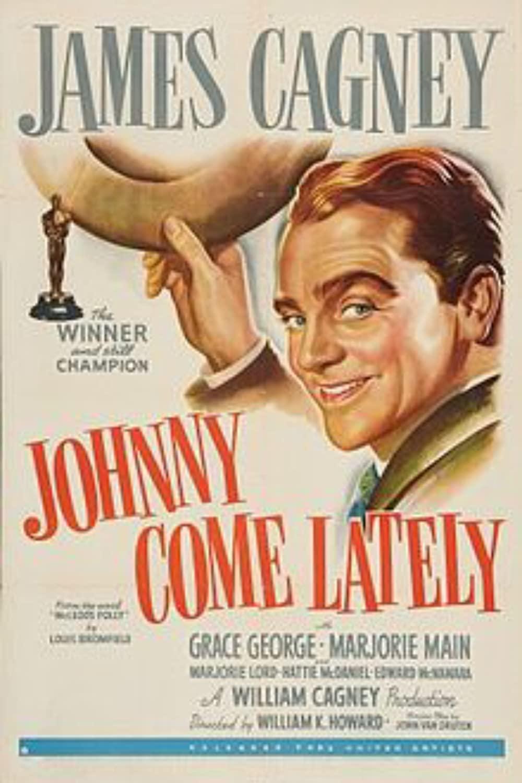 "1943 Johnny Come Lately (novel ""McLeod's Folly"") Poster"